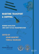 Marine Navigation and Safety of Sea Transportation : Maritime Transport & Shipping