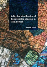 A Key for Identification of Rock-Forming Minerals in Thin Section - Andrew J. Barker