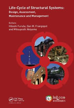 Life-Cycle and Sustainability of Civil Infrastructure Systems : Proceedings of the Fourth International Symposium on Life-Cycle Civil Engineering (Ialcce'14), Tokyo, Japan, November 16-19, 2014