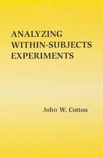 Analyzing Within-Subjects Experiments - John W. Cotton