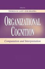 Organizational Cognition : Computation and Interpretation