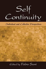 Self Continuity : Individual and Collective Perspectives