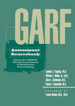 GARF Assessment Sourcebook - Lynelle C. Yingling
