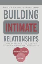 Building Intimate Relationships : Bridging Treatment, Education, and Enrichment Through the PAIRS Program
