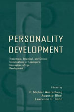 Personality Development : Theoretical, Empirical, and Clinical Investigations of Loevinger's Conception of Ego Development