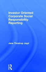 Investor Oriented Corporate Social Responsibility Reporting - Jane Thostrup Jagd
