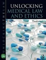 Unlocking Medical Law and Ethics 2e - Claudia Carr