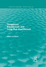 Temporary Equilibrium and Long-Run Equilibrium - John Smith