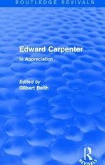 Edward Carpenter : In Appreciation