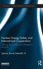 Nuclear Energy Safety and International Cooperation - Spencer Barrett Meredith