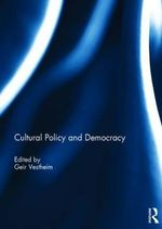 Cultural Policy and Democracy
