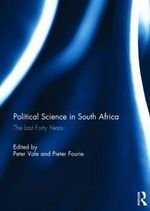 Political Science in South Africa : The Last Forty Years