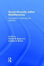 Social Diversity Within Multiliteracies : Complexity in Teaching and Learning