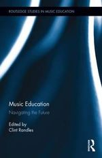 Music Education : Navigating the Future