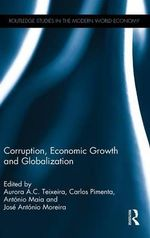 Corruption, Economic Growth and Globalization