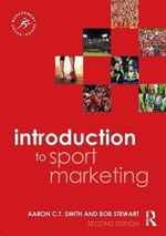 Introduction to Sport Marketing : Second Edition - Aaron C. T. Smith