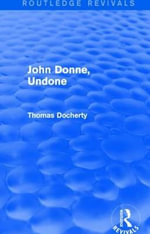 John Donne, Undone - Thomas Docherty