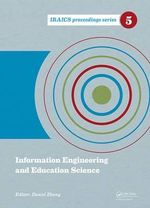 Information Engineering and Education Science : Iraics Proceedings