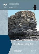 Rock Engineering Risk : ISRM Book Series - John A. Hudson