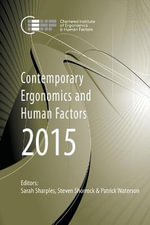 Contemporary Ergonomics and Human Factors 2015 : Proceedings of the International Conference on Ergonomics & Human Factors 2015, Daventry, Northamptonshire, UK, 13-16 April 2015