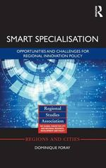 Smart Specialisation : Opportunities and Challenges for Regional Innovation Policy - Dominique Foray