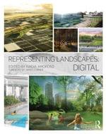 Representing Landscapes : Digital