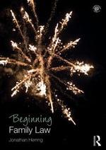 Beginning Family Law - Jonathan Herring