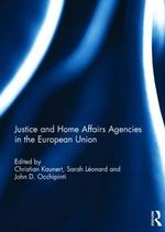Justice and Home Affairs Agencies in the European Union