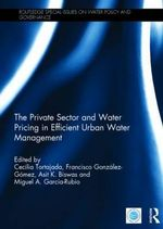 The Private Sector and Water Pricing in Efficient Urban Water Management