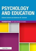 Psychology and Education - Diahann Gallard