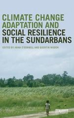 Climate Change Adaptation and Social Resilience in the Sundarbans - Anna O'Donnell
