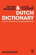 The New Routledge Dutch & Van Dale Dictionary - No Contributor