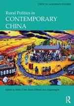 Rural Politics in Contemporary China