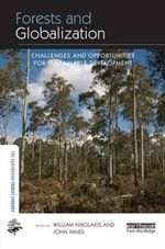 Forests and Globalization : Challenges and Opportunities for Sustainable Development