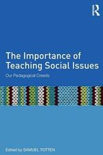 The Importance of Teaching Social Issues : Our Pedagogical Creeds