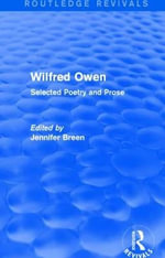 Wilfred Owen : Selected Poetry and Prose
