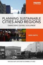 Planning Sustainable Cities and Regions : Towards More Equitable Development - Karen Chapple