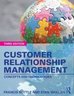 Customer Relationship Management : Concepts and Technologies - Francis Buttle