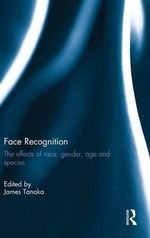 Face Recognition : The Effects of Race, Gender, Age and Species