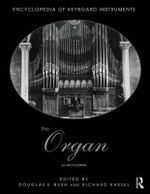 The Organ : An Encyclopedia