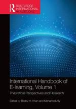 International Handbook of E-Learning : Theoretical Perspectives and Research