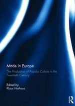 Europop : The Production of Popular Culture in Twentieth-Century Western Europe