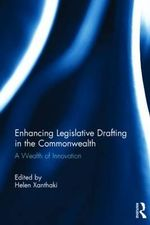 Enhancing Legislative Drafting in the Commonwealth : A Wealth of Innovation