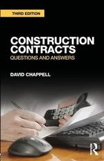 Construction Contracts : Questions and Answers - David Chappell