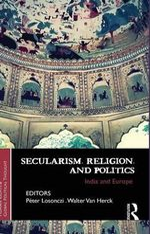 Secularism, Religion, and Politics : India and Europe
