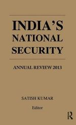 India's National Security : Annual Review 2013
