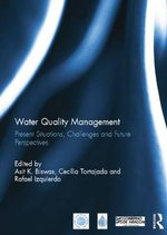 Water Quality Management : Present Situations, Challenges and Future Perspectives