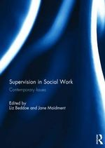 Supervision in Social Work : Contemporary Issues