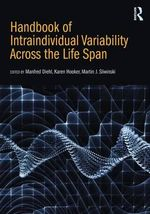 Intraindividual Variability Across the Lifespan : A Comprehensive Perspective