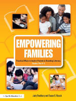 Empowering Families : Practical Ways to Involve Parents in Boosting Literacy, Grades PreK-5 - Judy Bradbury